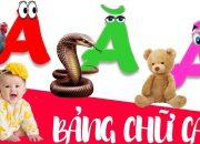 Dạy bé học chữ cái tiếng việt | giúp em học đọc bảng chữ cái abc | dạy trẻ thông minh sớm