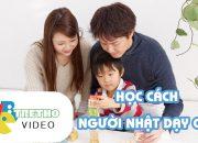 Học cách người Nhật dạy con | Webtretho