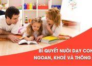 Bí quyết nuôi dạy con ngoan, khỏe và thông tuệ – Đào Duy Văn