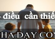 Cách Dạy Con | 4 điều cần thiết người Cha nên dạy con trai