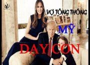 Cách Dạy Con | Cách dạy con đáng Ngưỡng Mộ của Tân Đệ nhất phu nhân Mỹ Melania Trump