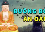 Ai Đang Gieo oán Gieo Thù Nghe Lời Phật Dạy Hận Thù Tiêu Tan May Mắn hạnh Phúc Tìm Đến