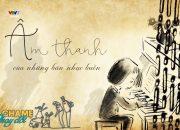 Cha mẹ thay đổi – Tập 1 – Âm thanh của những bản nhạc buồn [FULL]