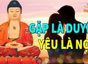 Ai Đang Đau Khổ Vì Tình Nghe Lời Phật Dạy Về DUYÊN NỢ Trong Tình Yêu Sẽ Thấy Phiền Muộn Tiêu Tan