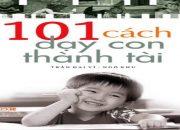 Audio 101 Cách Dạy Con Thành Tài Ch.1D