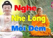 Nghe Phật Dạy Mỗi Đêm Nhẹ Lòng Giác Ngộ Ngủ Ngon – Phật Pháp Nhiệm Màu