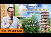 Nhân Cách Con Người Qua Lời Phật dạy | Trần Việt Quân