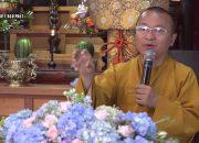 Vấn đáp: Dạy con lỳ lợm, giúp cha mẹ biết đạo Phật, tụng kinh trì chú trong phòng trọ,…