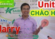 Unit 1: Chào hỏi trong tiếng anh – Series dạy học tiếng anh cho trẻ em tại nhà của Sabiedu