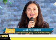 ThS Lê Thị Minh Tâm – Cách dạy con tự bảo vệ trước nguy cơ bị xâm hại | FBNC Trò Chuyện Hàng Tuần