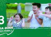 Gia Đình Hòa Thuận – Tập 13 FULL | Hồng Vân, Nam Thư, Ngọc Lan, Huy Khánh | Phim Việt Nam Hay