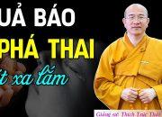 1000 Người Thì 999 Người Rơi Nước Mắt Trước Quả Báo Đáng Sợ Của Việc Nạo Phá Thai và Tùy Hỷ Phá Thai