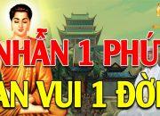 Phật Dạy Sống Ở Đời Phải Học Cách Nhẫn Nhịn 1 Điều Nhịn Là Chín Điều Lành – Di Đà Đại Nguyện Vương