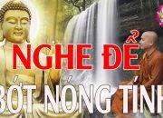 """Nghe Lời Phật Dạy """"BỚT NÓNG TÍNH"""" gia đình An Lạc và Hạnh Phúc Hơn – Phật Pháp Nhiệm Màu"""