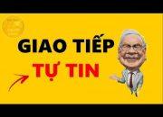 8 Kỹ Năng Giao Tiếp Tự Tin Trước Đám Đông – Warren Buffett