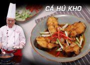 Cách kho cá ngon –  Ẩm Thực Thầy Y – Dạy học nấu ăn