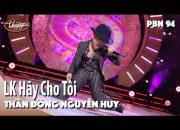 Thần Đồng Nguyễn Huy – LK Hãy Cho Tôi & Con Tim Mù Lòa / PBN 94