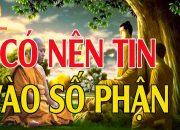 Có Nên Tin Vào Số Phận Không? Nghe Phật Dạy Về Cách Thay Đổi Vận Mệnh Để Trở Nên Giàu Sang Hạnh Phúc