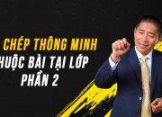[QT] Ghi Chép Thông Minh Thuộc Bài Tại Lớp – P2 – Nguyễn Phùng Phong