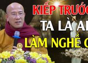 """Mỗi Tối Bỏ Ra 15 Phút Nghe Lời Phật Dạy Sẽ Biết """"KIẾP TRƯỚC KIẾP SAU"""" Của Mình Là Ai?Làm Nghề Gì?"""